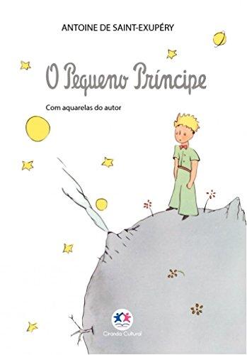 O Pequeno Príncipe: Com Aquarelas do Autor
