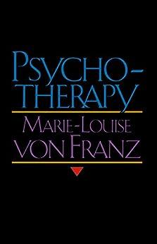 Psychotherapy by [Franz, Marie-Louise von]