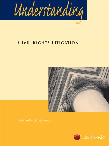 Understanding Civil Rights Litigation