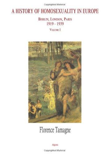 History of Homosexuality in Europe: Berlin, London, Paris...