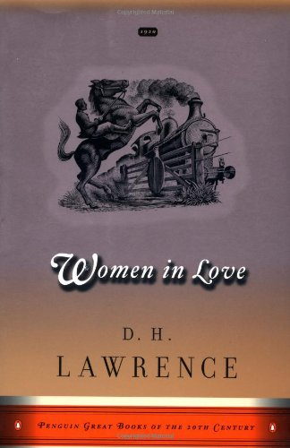 Women in Love: Great Books Edition (Penguin Great Books of the 20th Century)