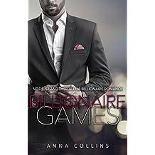 Billionaire Romance: Billionaire Games: An Alpha Billionaire Romance Series (Book 1)