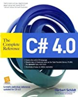 C# 4.0 The Complete Reference Front Cover