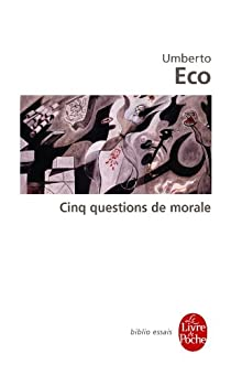 Cinq questions de morale par Eco