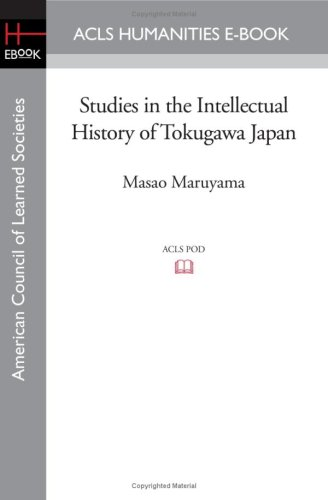 Studies in the Intellectual History of Tokugawa Japan (American Council of Learned Societies)