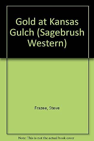 book cover of Gold At Kansas Gulch