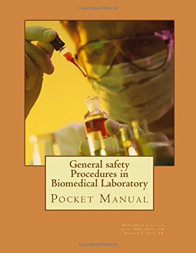 General safety Procedures in Biomedical Laboratory: Laboratory Pocket Manual