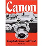 Canon Rangefinders Review and Comparison