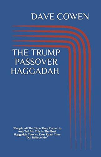THE TRUMP PASSOVER HAGGADAH: