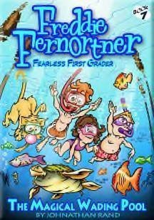 The Magical Wading Pool (Freddie Fernortner, Fearless First Grader) by covid 19 (White Wading Pool coronavirus)