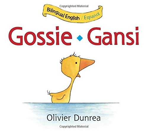 Gansi/Gossie bilingual board book (Gossie & Friends) (Spanish and English Edition)