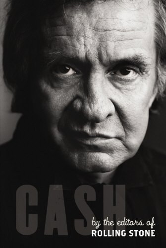 Cash: A Tribute to Johnny Cash by Rolling Stone (2007-07-05) - Johnny Cash Rolling Stone
