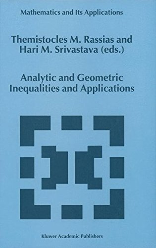 Analytic And Geometric Inequalities And Applications  Mathematics And Its Applications