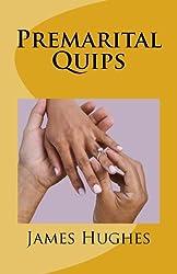 Premarital Quips