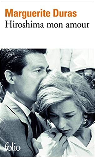 Hiroshima Mon Amour Folio Ser No 9 French Edition
