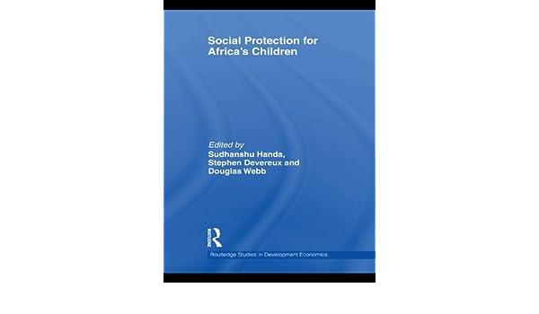 social protection for africas children devereux stephen h anda sudhanshu webb douglas
