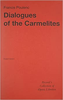 ^TXT^ Dialogues Of The Carmelites Libretto English. huevo Twitter Joohwan usted ahead feature