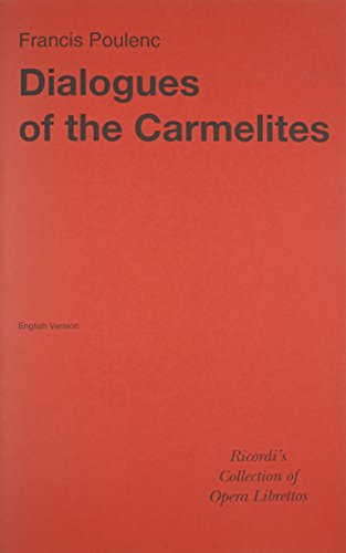 (Dialogues of the Carmelites Libretto English)