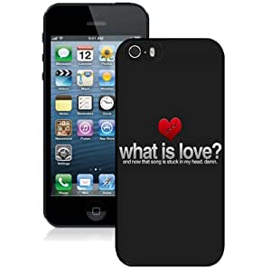 Fashionable Custom Designed iPhone 5S Phone Case With What Is Love Valentines_Black Phone Case