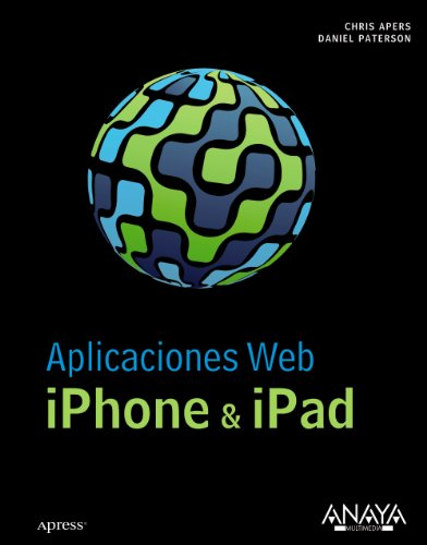 Aplicaciones Web iPhone & iPad (Títulos Especiales) Chris Apers