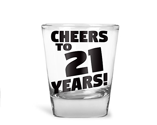 AW Fashions Cheers to 21 Years - 21st Birthday Gift - Party Shot Glass