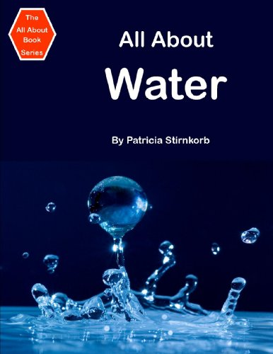 All About Water (The All About Books) -