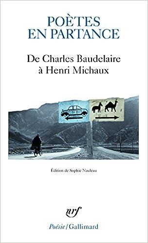 Poètes en partance - De Charles Baudelaire à Henri Michaux