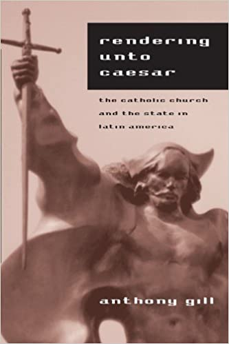 Amazon com: Rendering unto Caesar: The Catholic Church and the State
