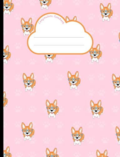 Composition Notebook: Corgi, Wide Ruled Lined Paper. Ideal For Students. -
