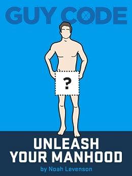 guy code unleash your manhood pdf