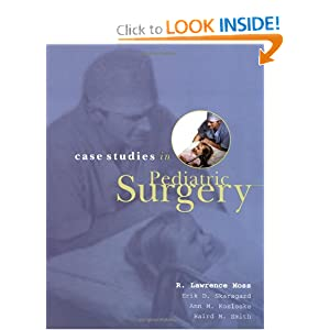 Case Studies In Pediatric Surgery R. Lawrence Moss