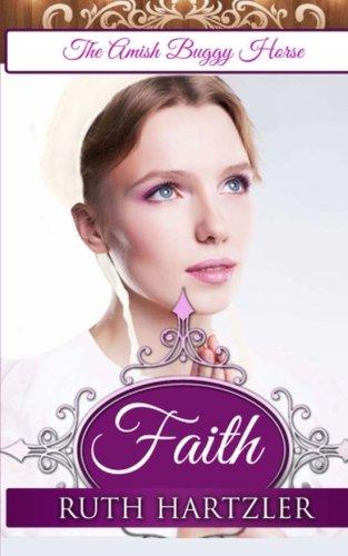 Faith (The Amish Buggy Horse) (Volume 1)