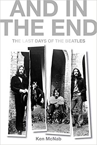 And in the End: The Last Days of the Beatles: Amazon.es: Ken ...