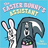 img - for The Easter Bunny's Assistant By Jan Thomas, Paperback book / textbook / text book