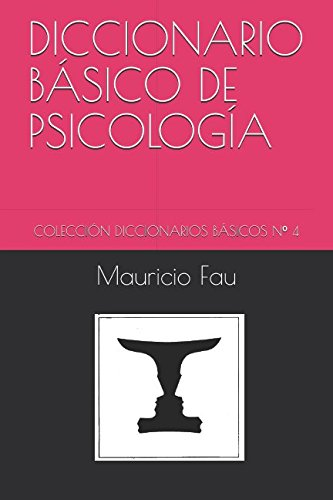 DICCIONARIO BÁSICO DE PSICOLOGÍA: COLECCIÓN DICCIONARIOS BÁSICOS Nº 4