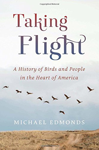 E.b.o.o.k Taking Flight: A History of Birds and People in the Heart of America Z.I.P