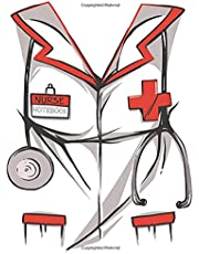 Nurse Notebook: Fun Nurse Uniform Notebook (Nurse Gift For Women & Men; Future Nurse Nursing Student Graduation Gift)