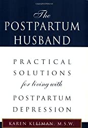 Amazon karen r kleiman books biography blog audiobooks kindle the postpartum husband practical solutions for living with postpartum depression fandeluxe Images