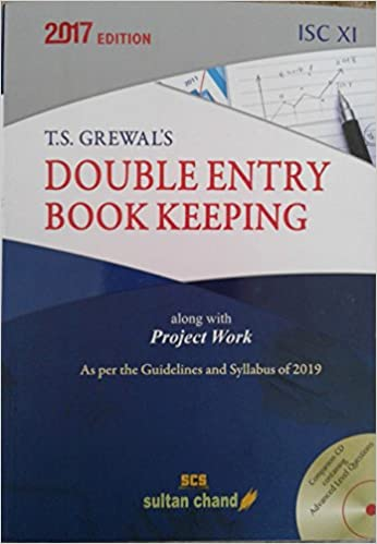 Sultan Chand T.S. Grewal's Double Entry Book Keeping for ISC 11