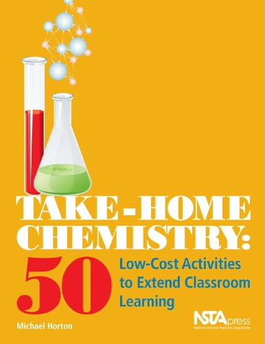 Take-Home Chemistry: 50 Low-Cost Activities to Extend Classroom Learning (PB240X2)