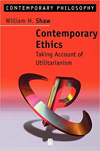 Contemporary Ethics Taking Account of Utilitarianism