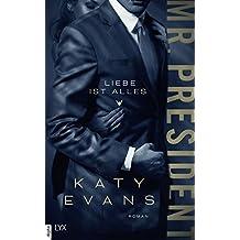 Mr. President - Liebe ist alles (White House-Reihe 2) (German Edition)
