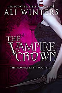 The Vampire Crown (Shadow World: The Vampire Debt series Book 5)