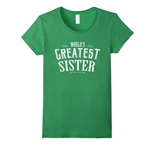 [Women's World's Greatest Sister T-shirt for girls Little Big Sister Medium Grass] (Greatest Halloween Costumes Ever)