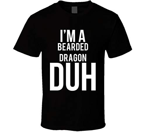 I'm a Bearded Dragon Duh Parody Costume Halloween T Shirt XL Black ()