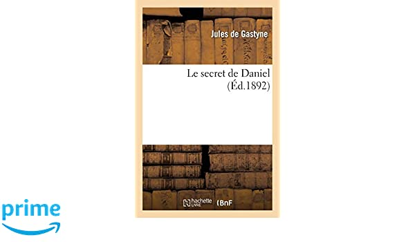 Le Secret De Daniel Litterature French Edition De