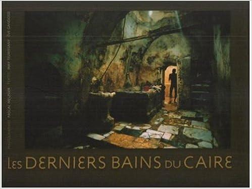 Livre gratuits en ligne Les Derniers Bains du Caire pdf, epub