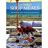 Lee Bailey's Soup Meals