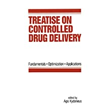 Treatise on Controlled Drug Delivery: Fundamentals-optimization-applications