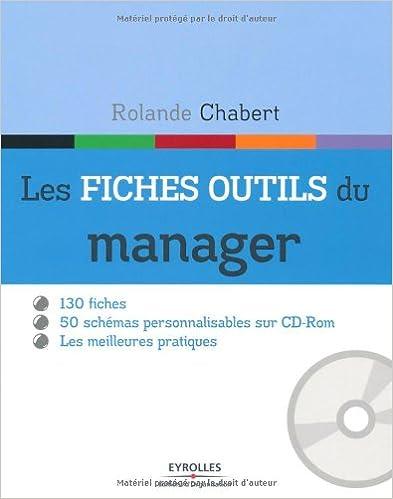 Livres gratuits Les fiches outils du manager - 130 fiches. 50 schémas personnalisables sur cd-rom. Les meilleures pratiques. pdf, epub